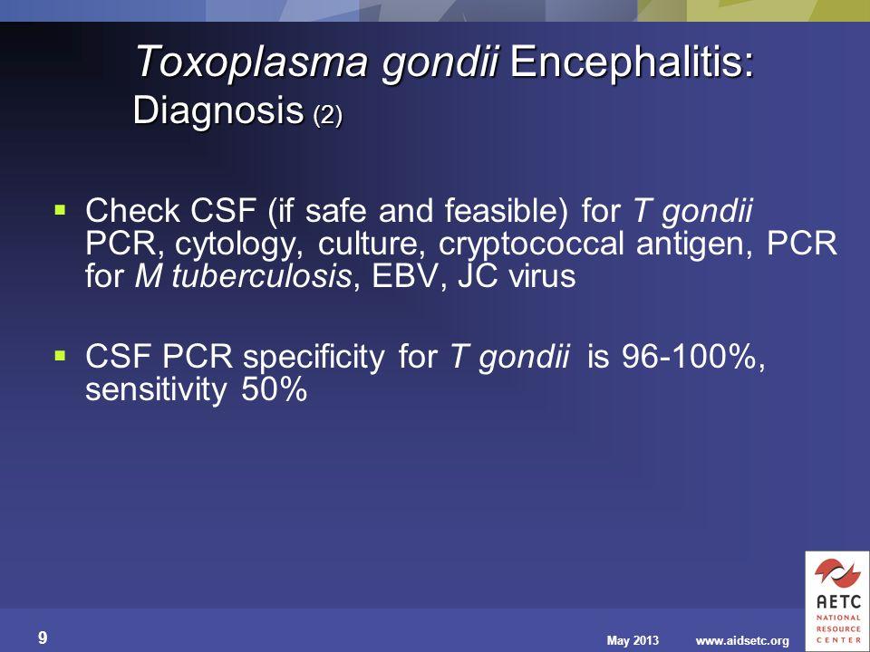 Toxoplasma gondii Encephalitis: Diagnosis (2)