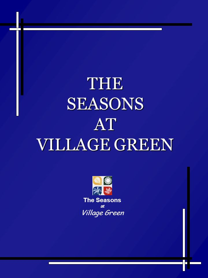 THE SEASONS AT VILLAGE GREEN