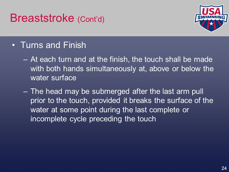 Breaststroke (Cont'd)