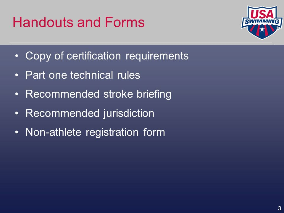 Handouts and Forms Copy of certification requirements