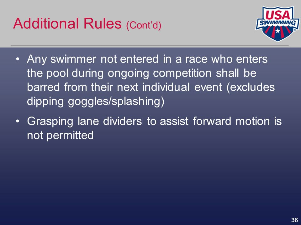 Additional Rules (Cont'd)
