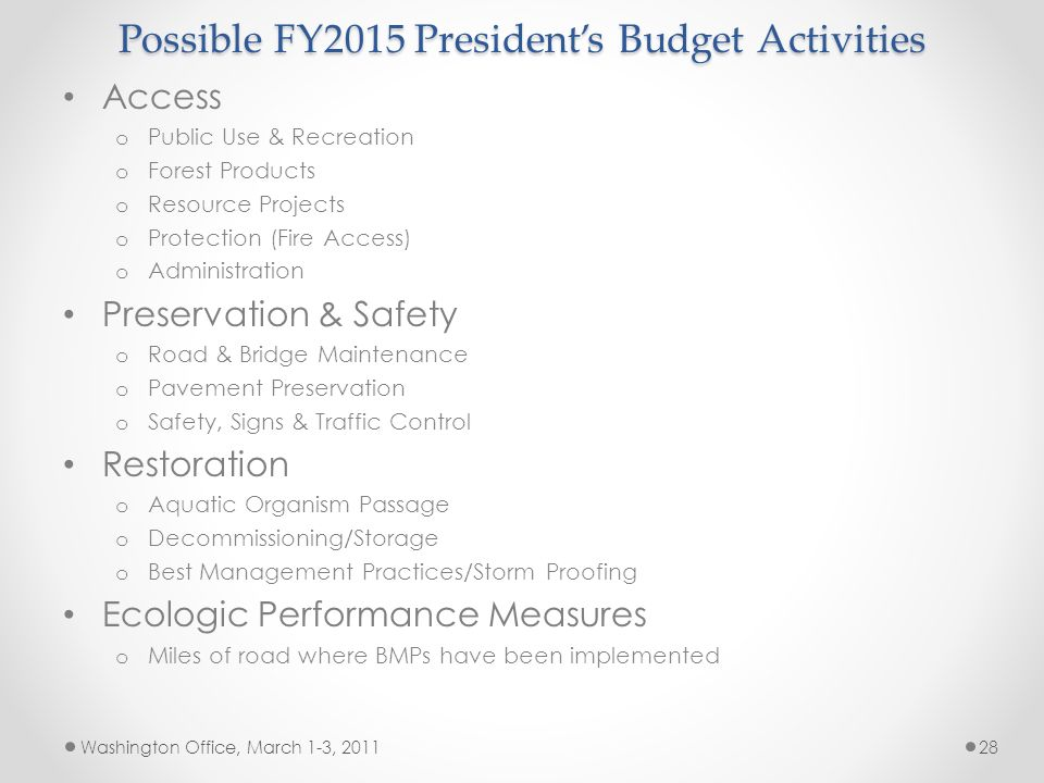 Possible FY2015 President's Budget Activities