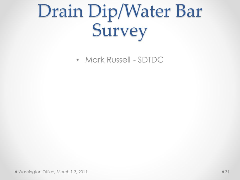 Drain Dip/Water Bar Survey