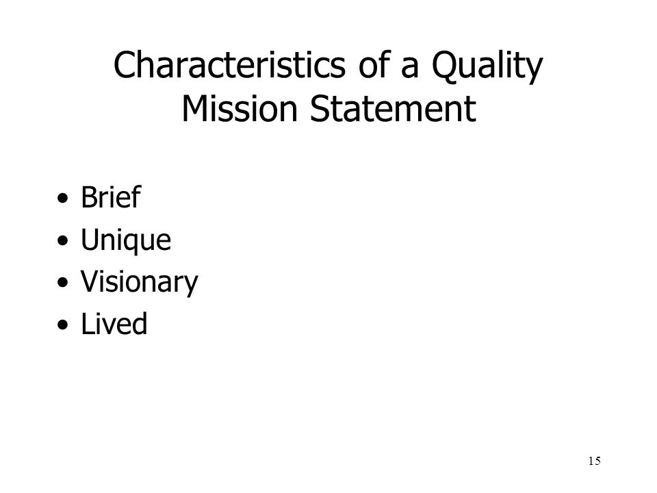 Characteristics of a Quality Mission Statement