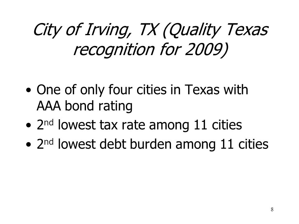 City of Irving, TX (Quality Texas recognition for 2009)