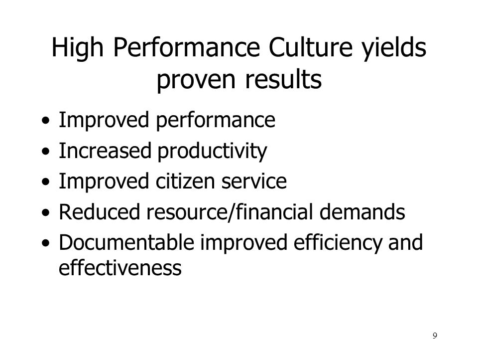 High Performance Culture yields proven results
