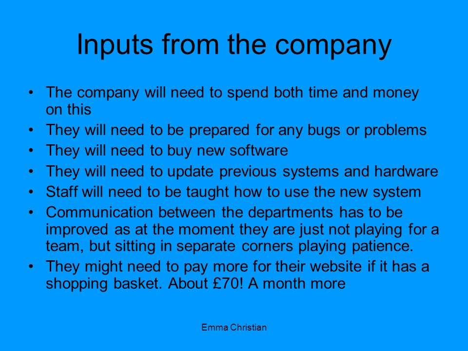 Inputs from the company