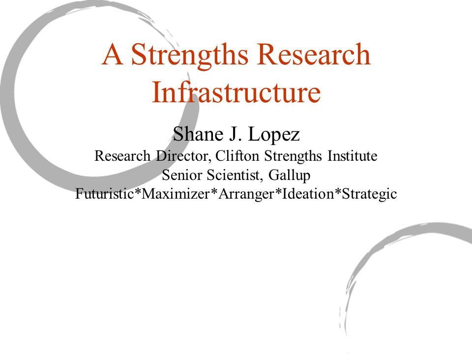A Strengths Research Infrastructure