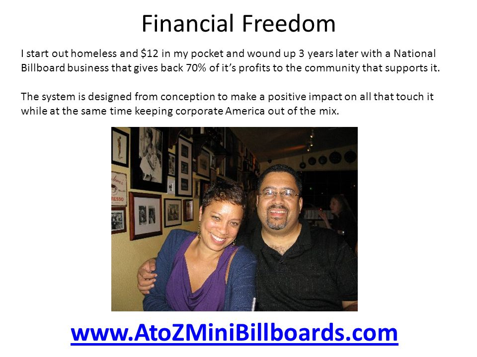 Financial Freedom www.AtoZMiniBillboards.com
