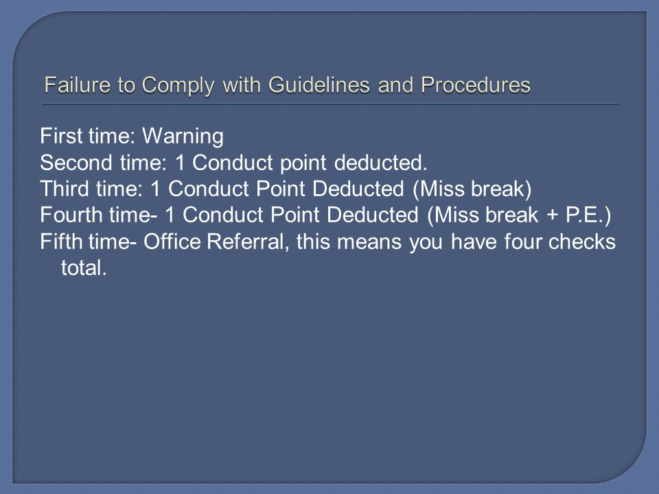 Failure to Comply with Guidelines and Procedures