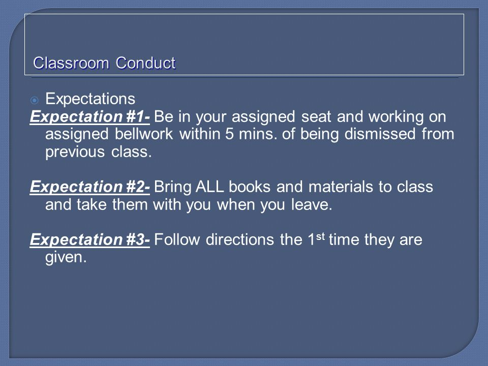 Classroom Conduct Expectations.