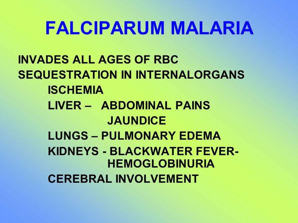 FALCIPARUM MALARIA INVADES ALL AGES OF RBC