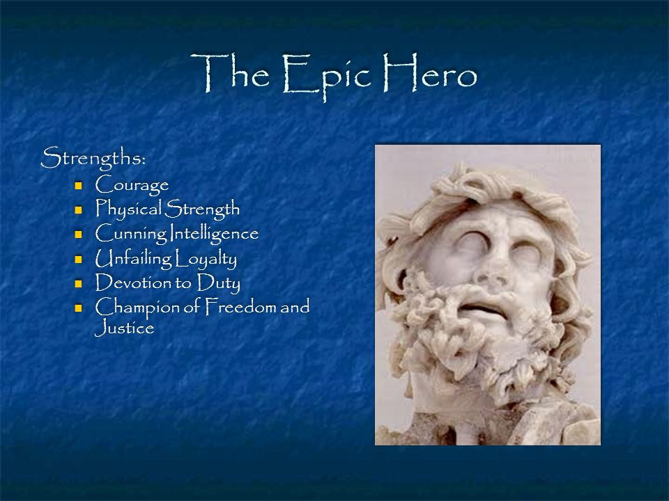 The Epic Hero Strengths: Courage Physical Strength