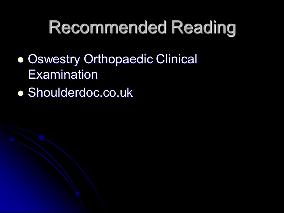 Recommended Reading Oswestry Orthopaedic Clinical Examination