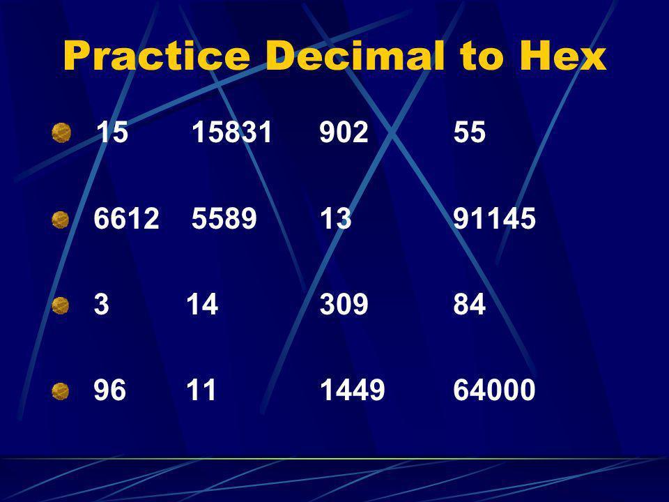 Practice Decimal to Hex
