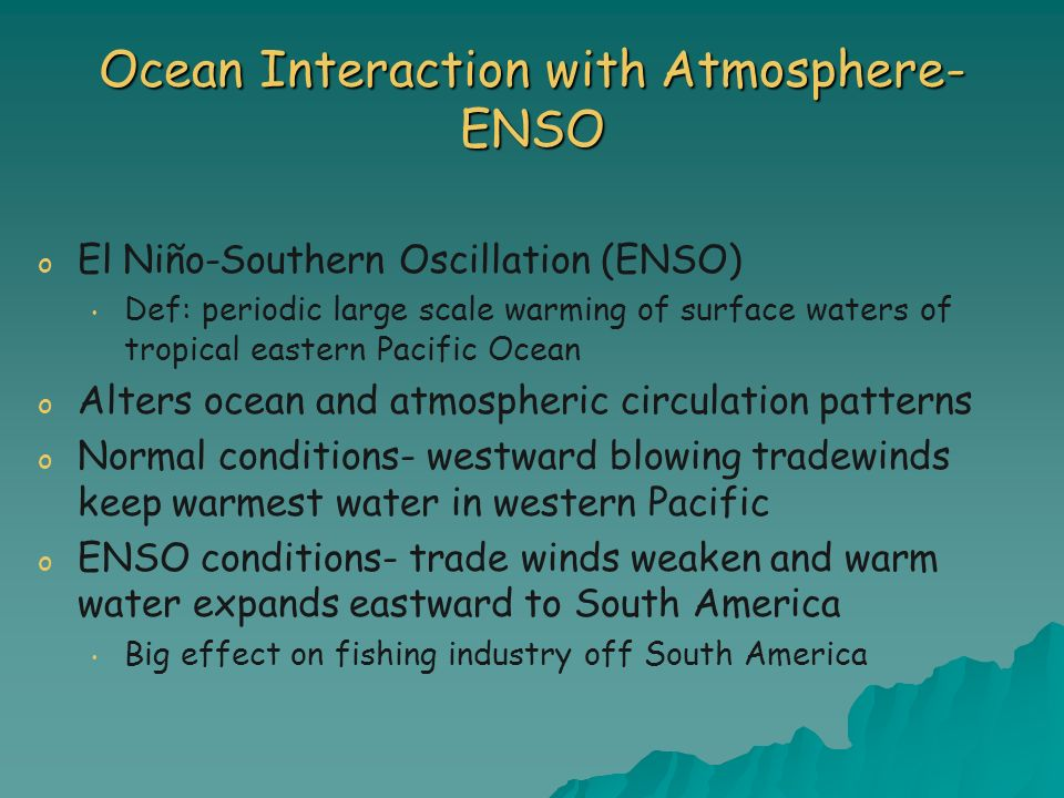 Ocean Interaction with Atmosphere- ENSO