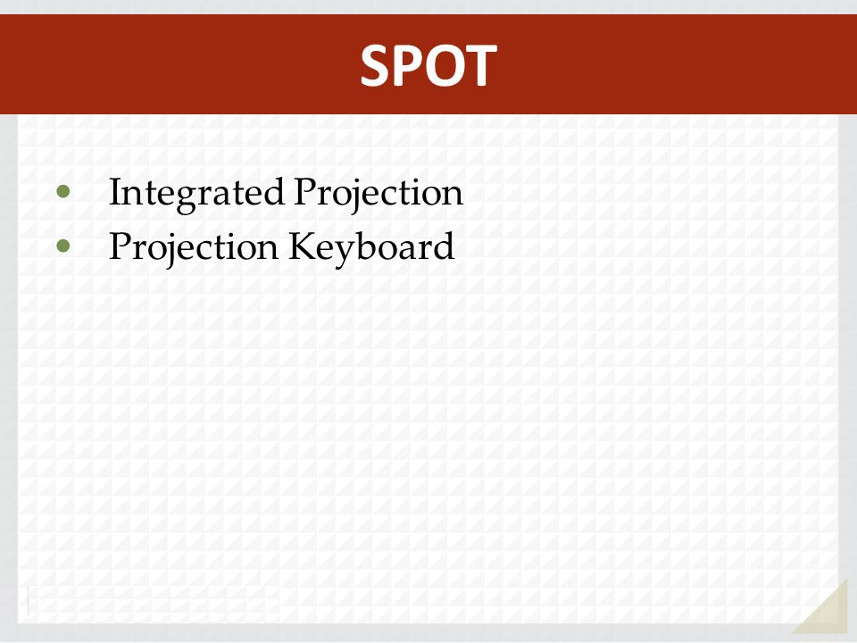 SPOT Integrated Projection Projection Keyboard