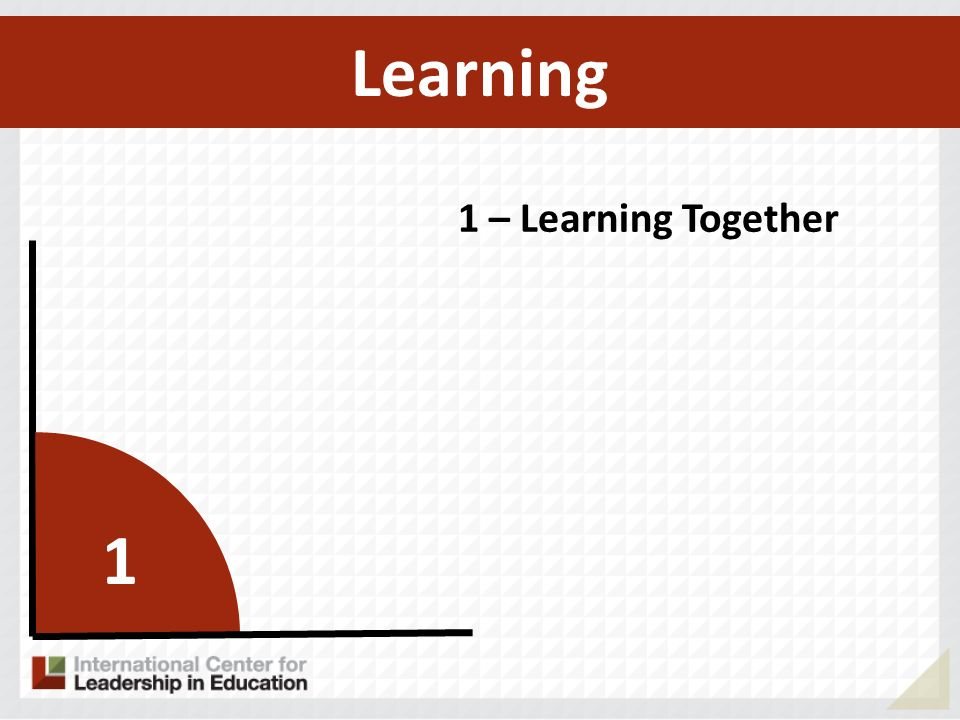 Learning 1 – Learning Together 1