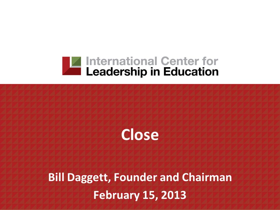 Bill Daggett, Founder and Chairman