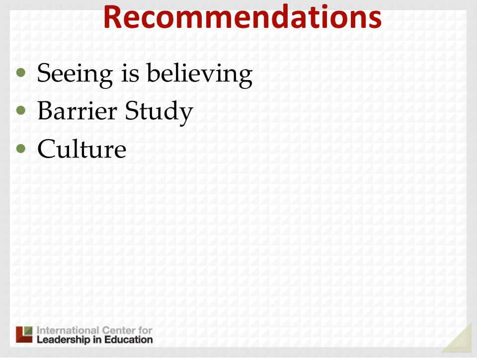 Recommendations Seeing is believing Barrier Study Culture