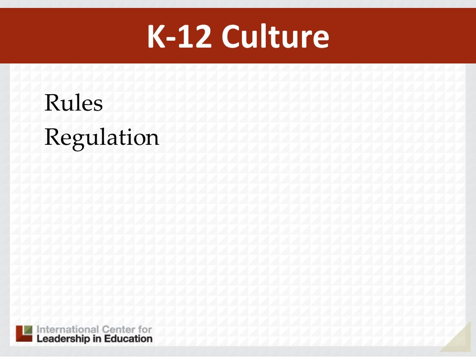 K-12 Culture Rules Regulation