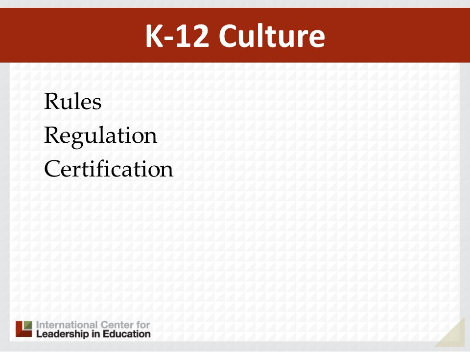 K-12 Culture Rules Regulation Certification