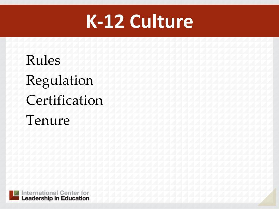 K-12 Culture Rules Regulation Certification Tenure