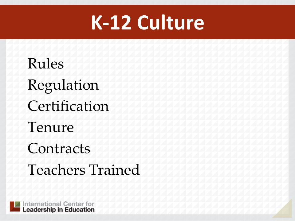 K-12 Culture Rules Regulation Certification Tenure Contracts