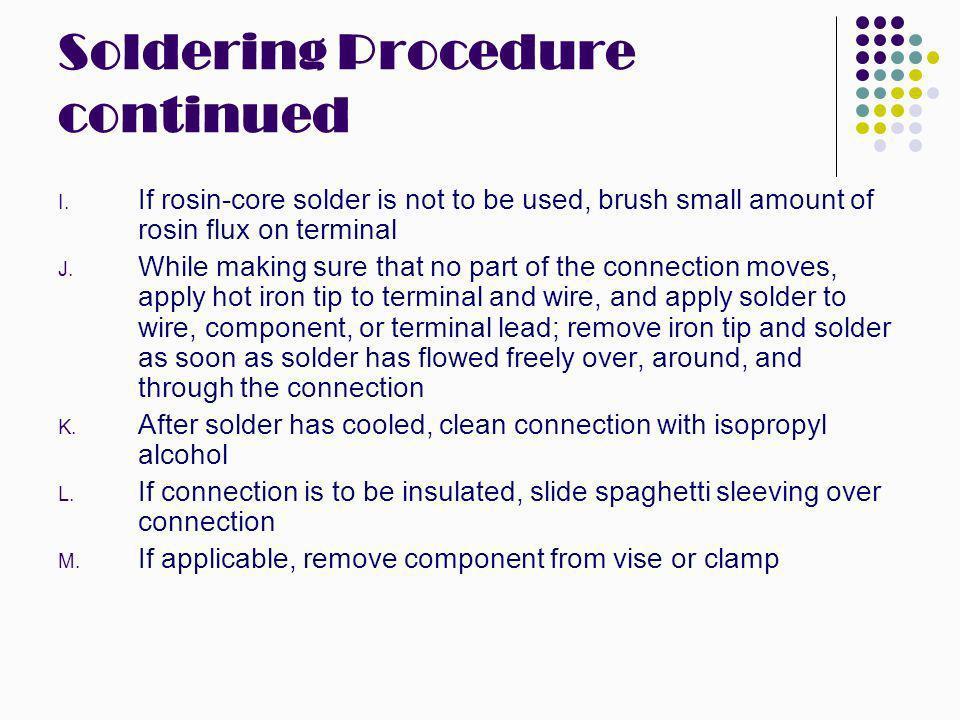Soldering Procedure continued