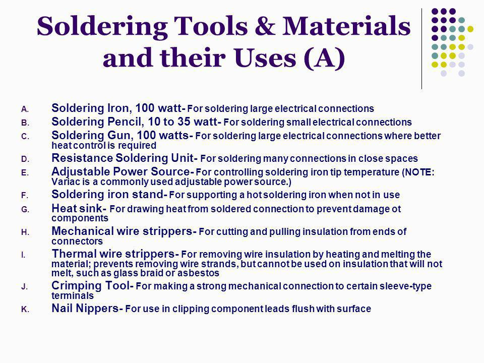 Soldering Tools & Materials and their Uses (A)