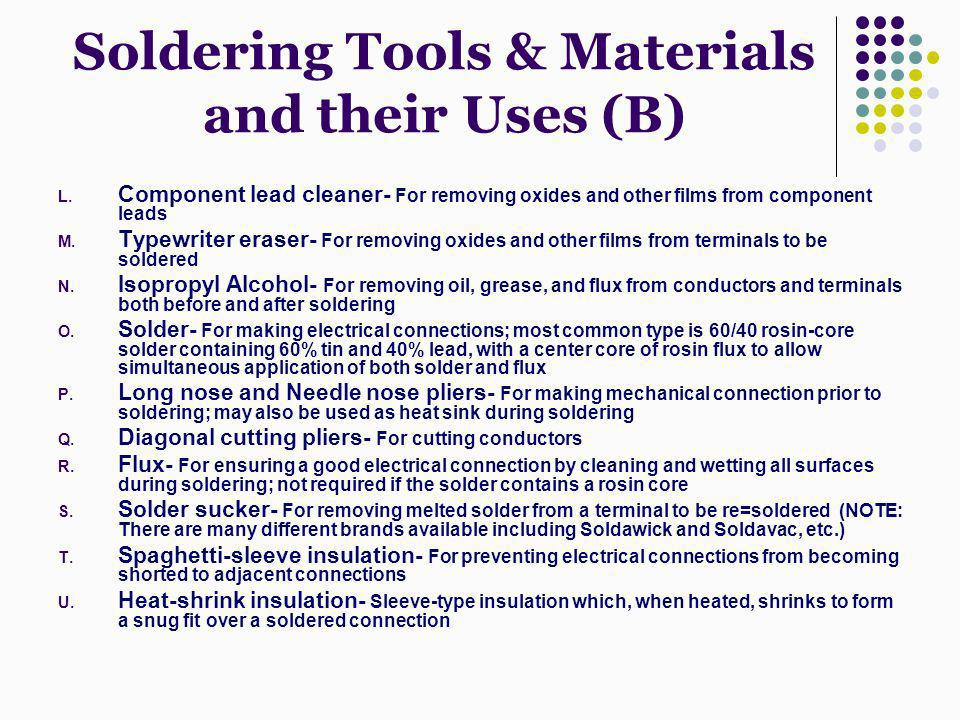 Soldering Tools & Materials and their Uses (B)