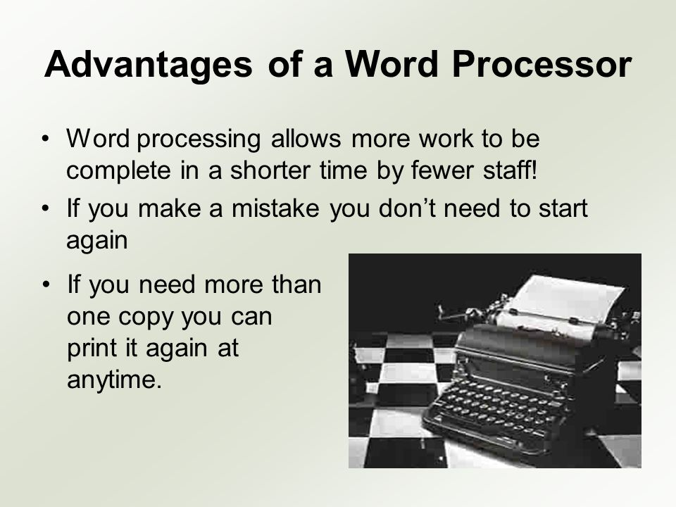 Advantages of a Word Processor