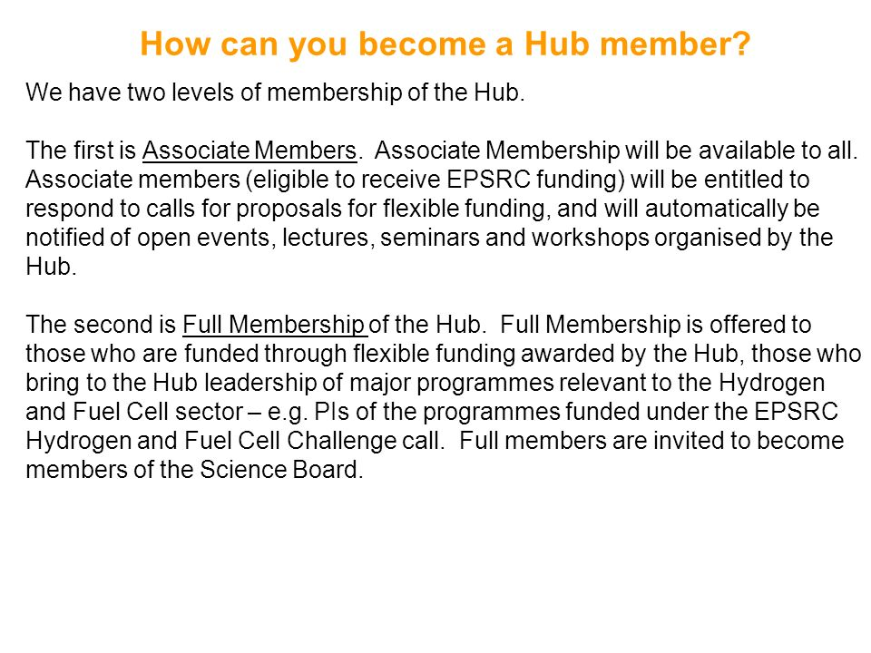 How can you become a Hub member
