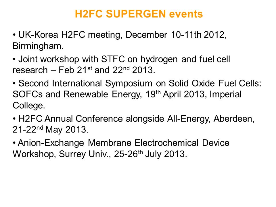 H2FC SUPERGEN events UK-Korea H2FC meeting, December 10-11th 2012, Birmingham.