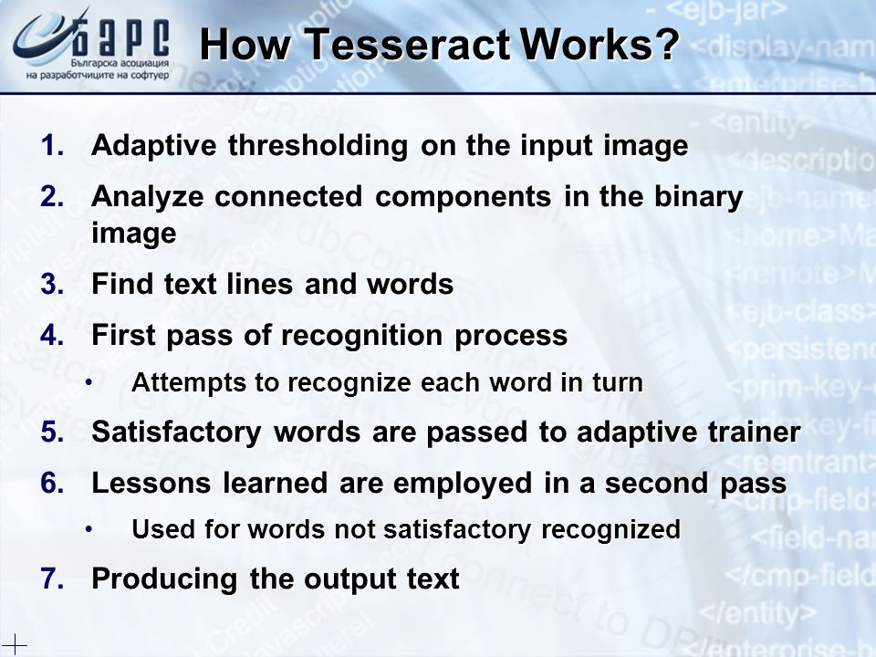 How Tesseract Works Adaptive thresholding on the input image