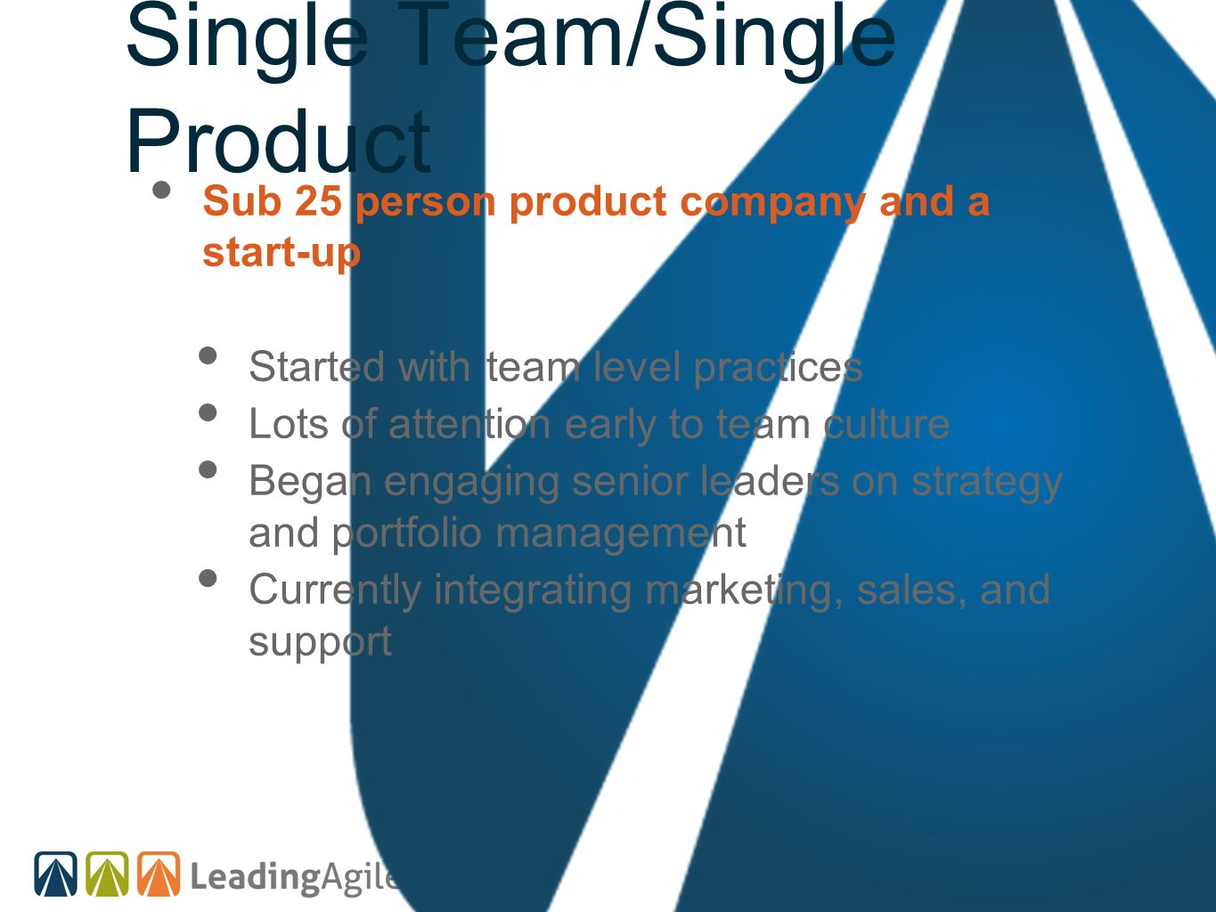 Single Team/Single Product