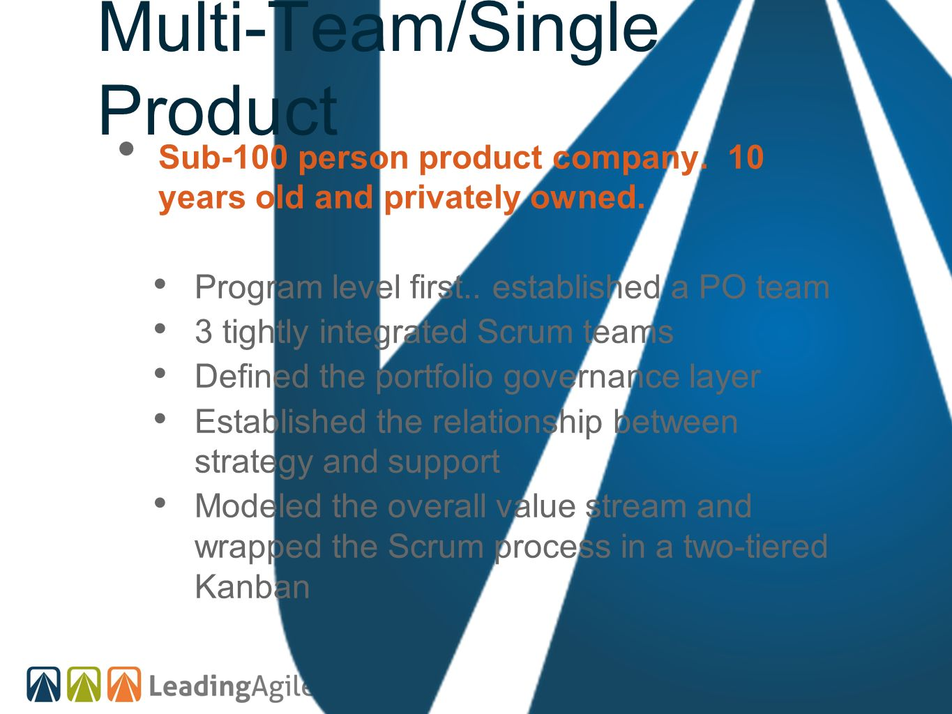 Multi-Team/Single Product