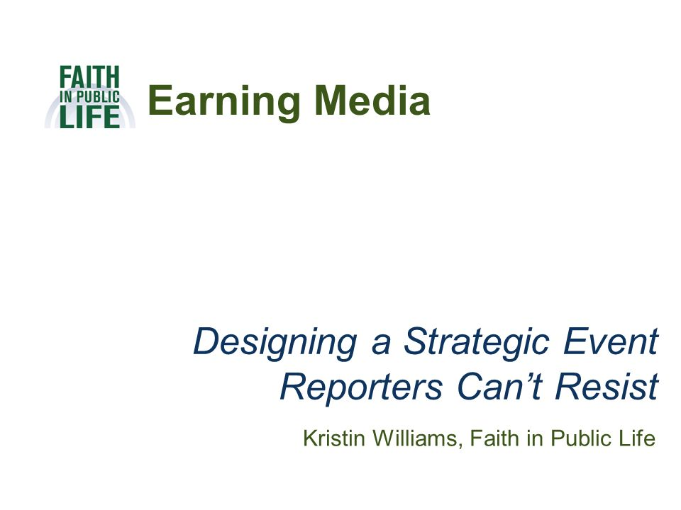 Designing a Strategic Event Reporters Can't Resist