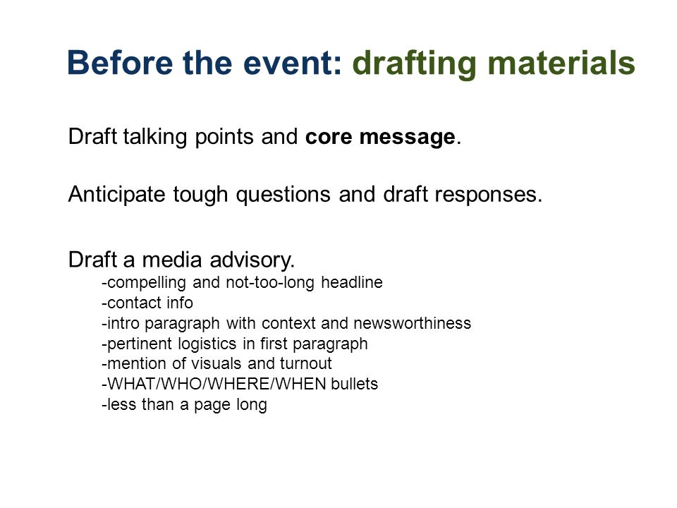 Before the event: drafting materials