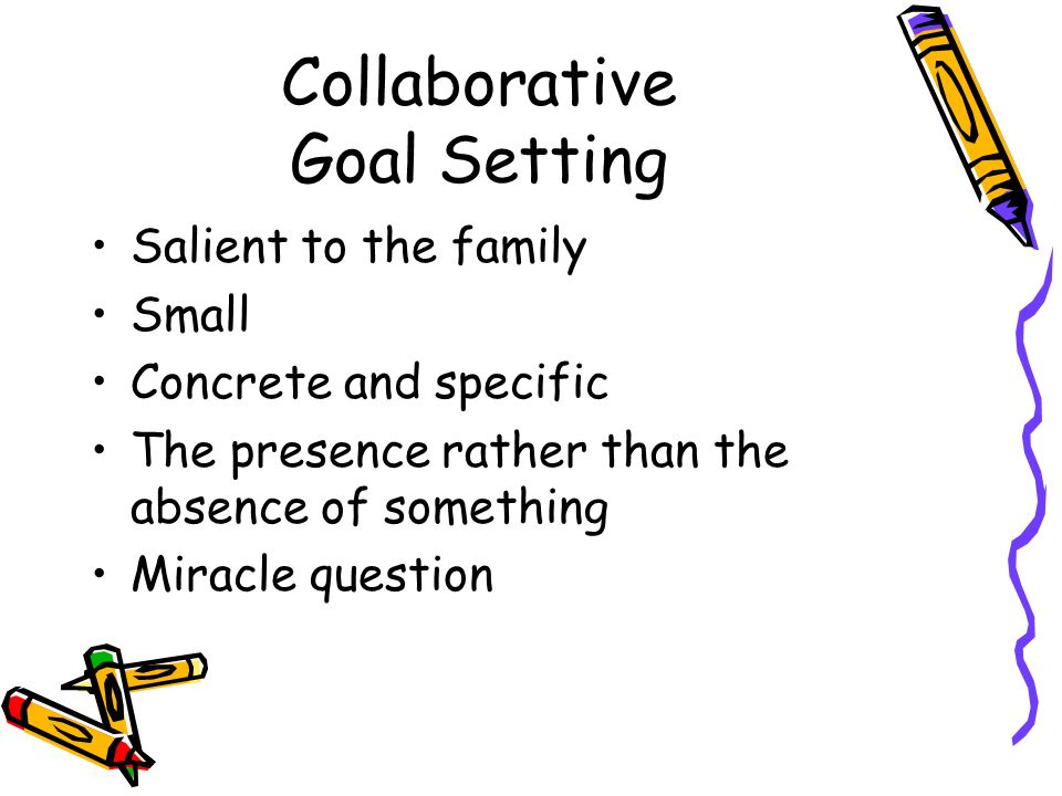 Collaborative Goal Setting