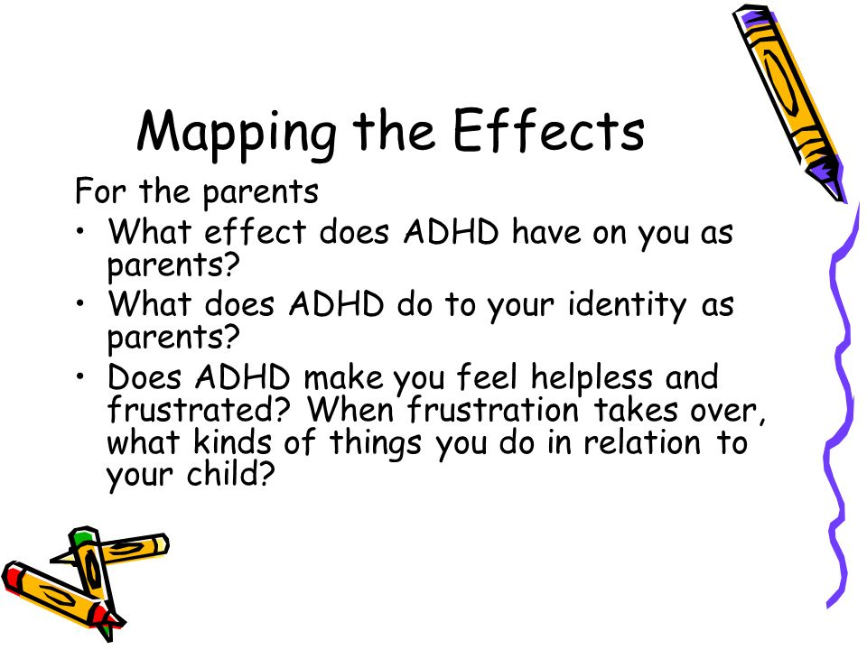 Mapping the Effects For the parents