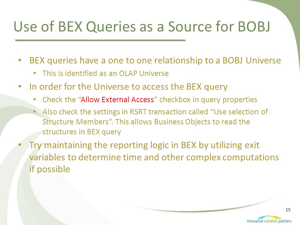 Use of BEX Queries as a Source for BOBJ