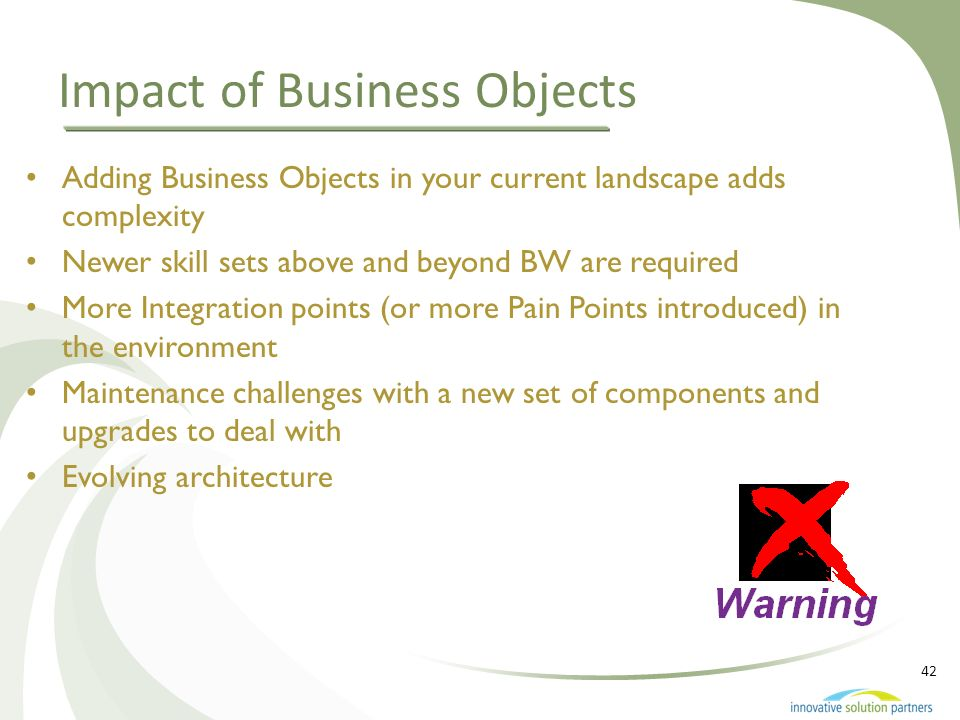 Impact of Business Objects
