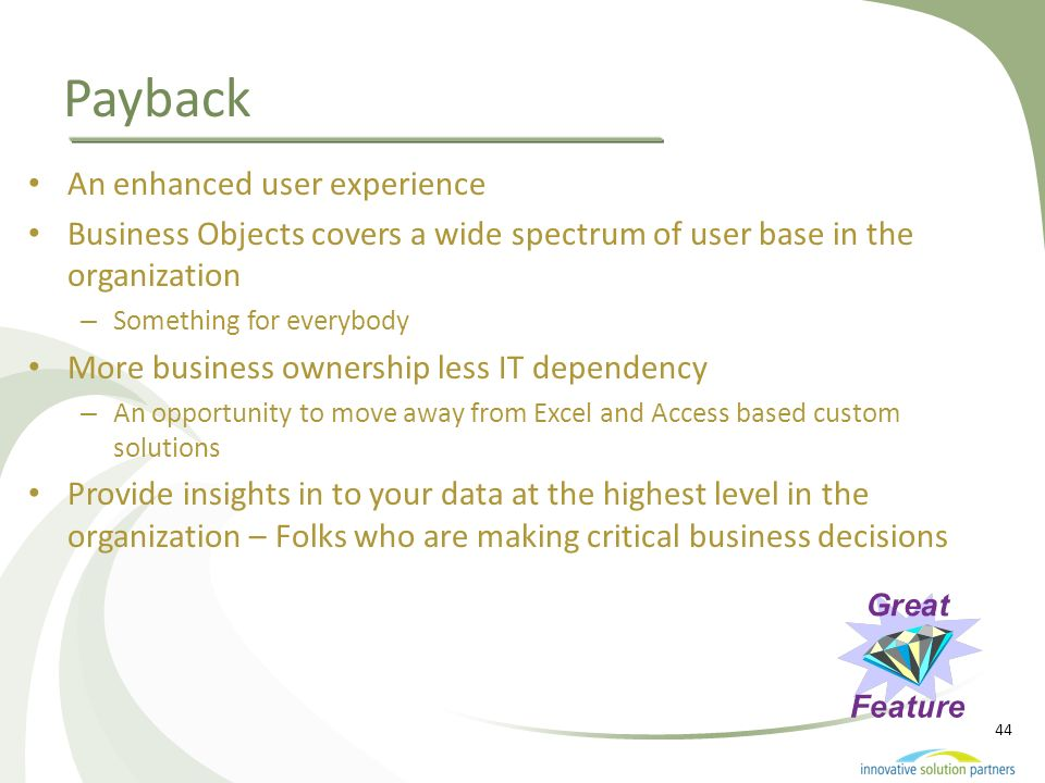 Payback An enhanced user experience