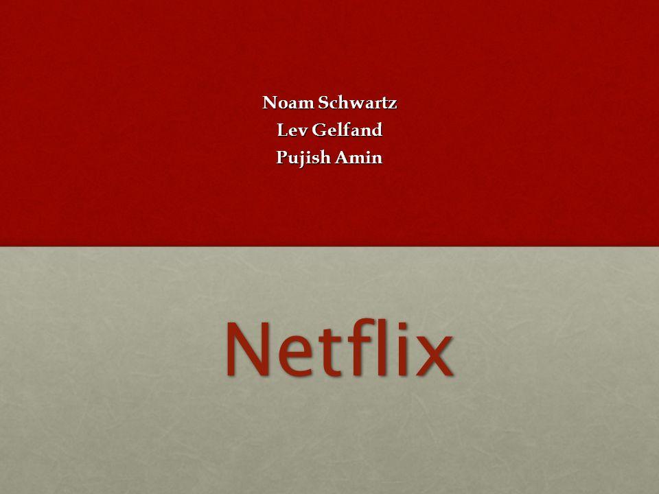 Noam Schwartz Lev Gelfand Pujish Amin