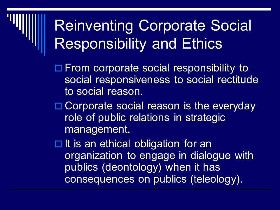 Reinventing Corporate Social Responsibility and Ethics