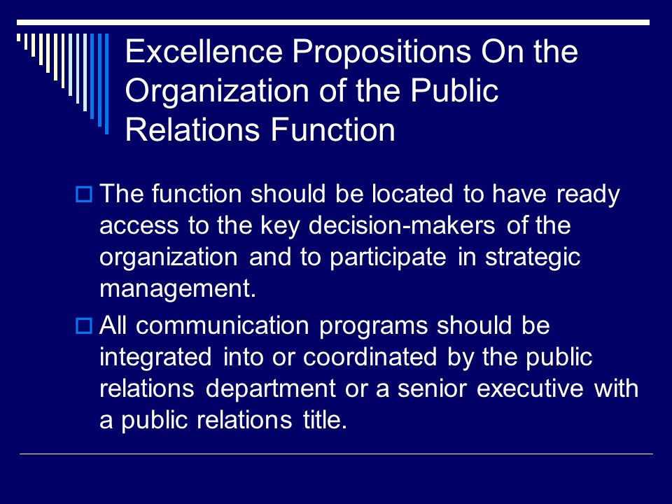Excellence Propositions On the Organization of the Public Relations Function
