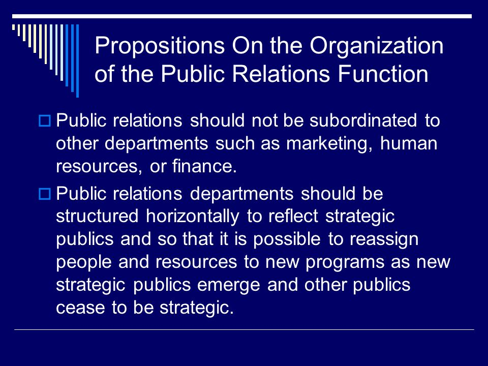 Propositions On the Organization of the Public Relations Function