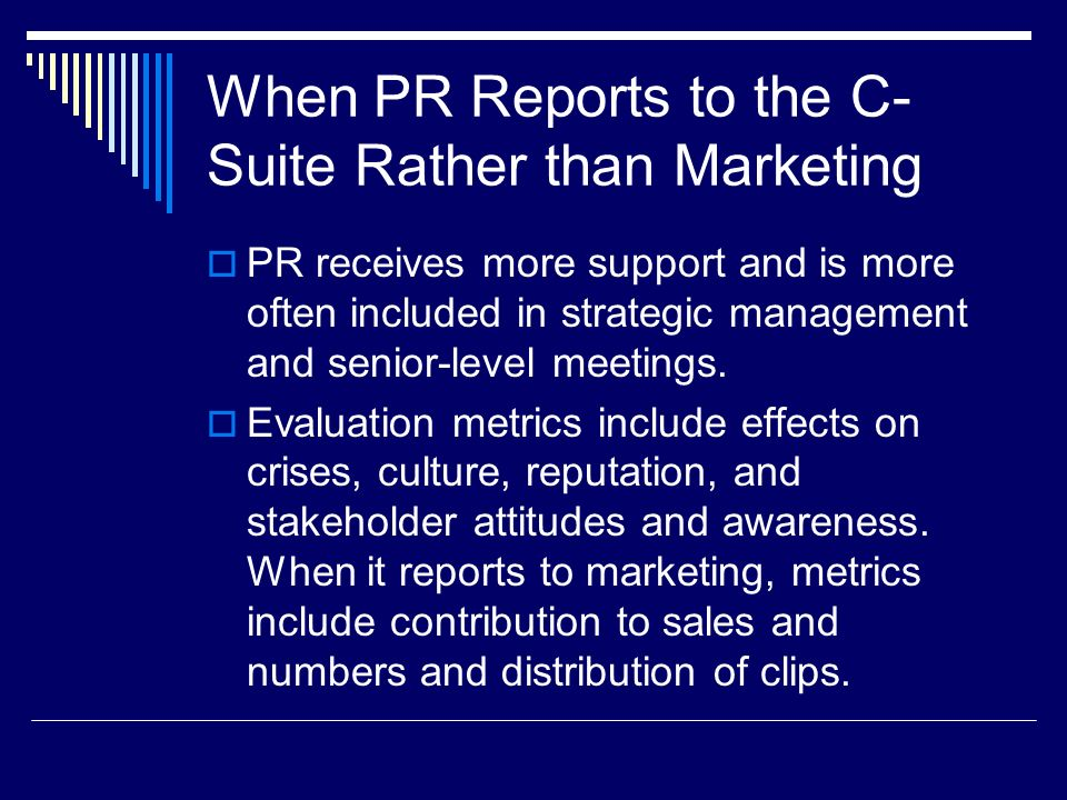 When PR Reports to the C-Suite Rather than Marketing