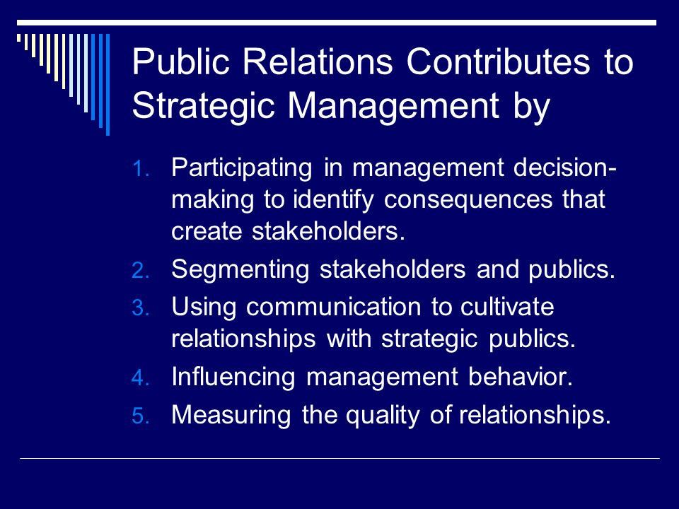 Public Relations Contributes to Strategic Management by